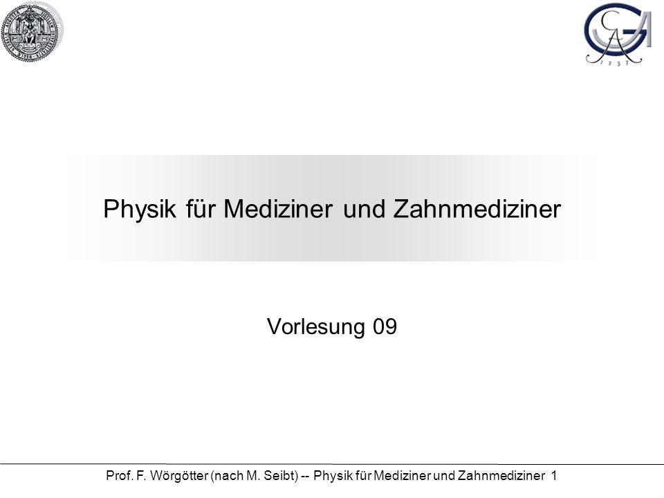 Physik für Mediziner und Zahnmediziner