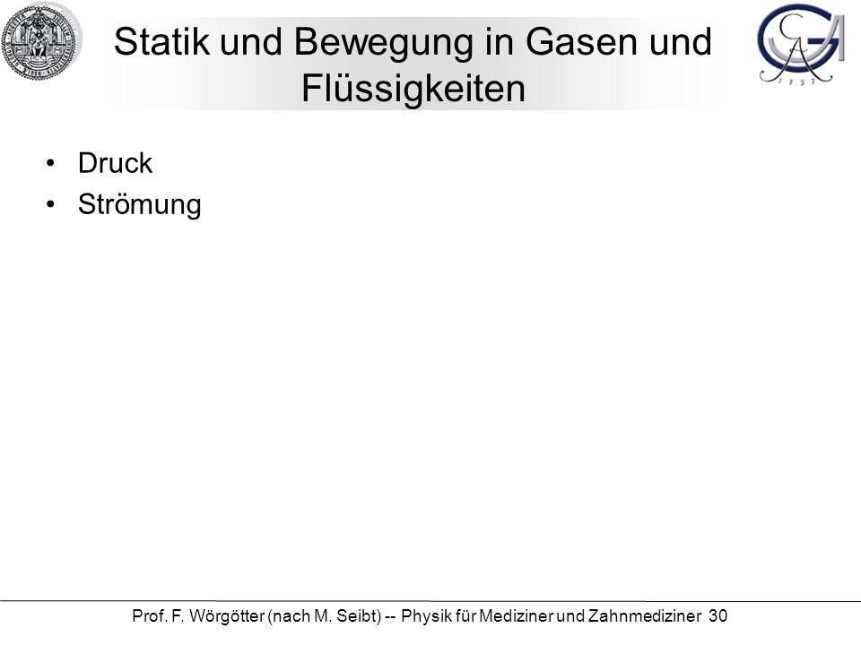 Statik und Bewegung in Gasen und Flüssigkeiten