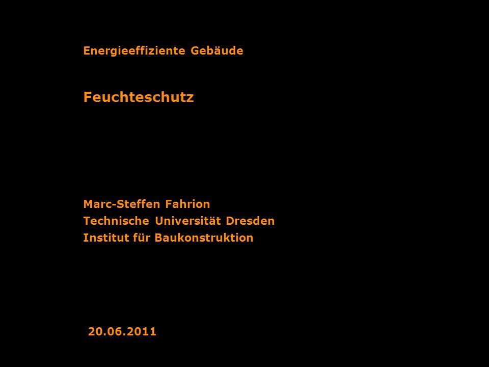 Feuchteschutz Energieeffiziente Gebäude Marc-Steffen Fahrion