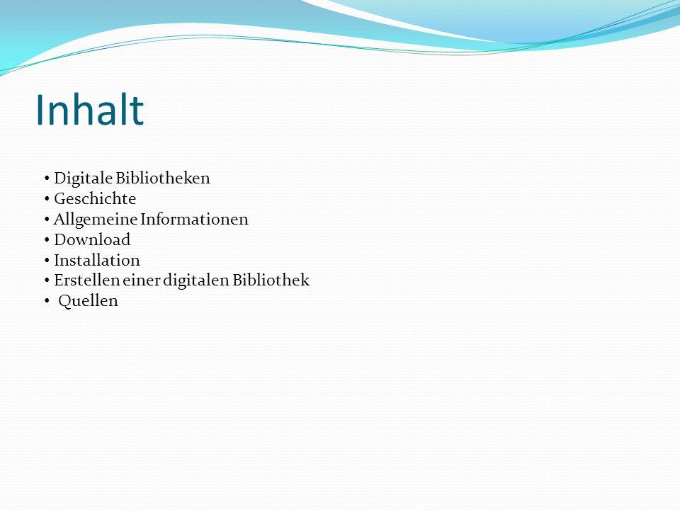 Inhalt Digitale Bibliotheken Geschichte Allgemeine Informationen