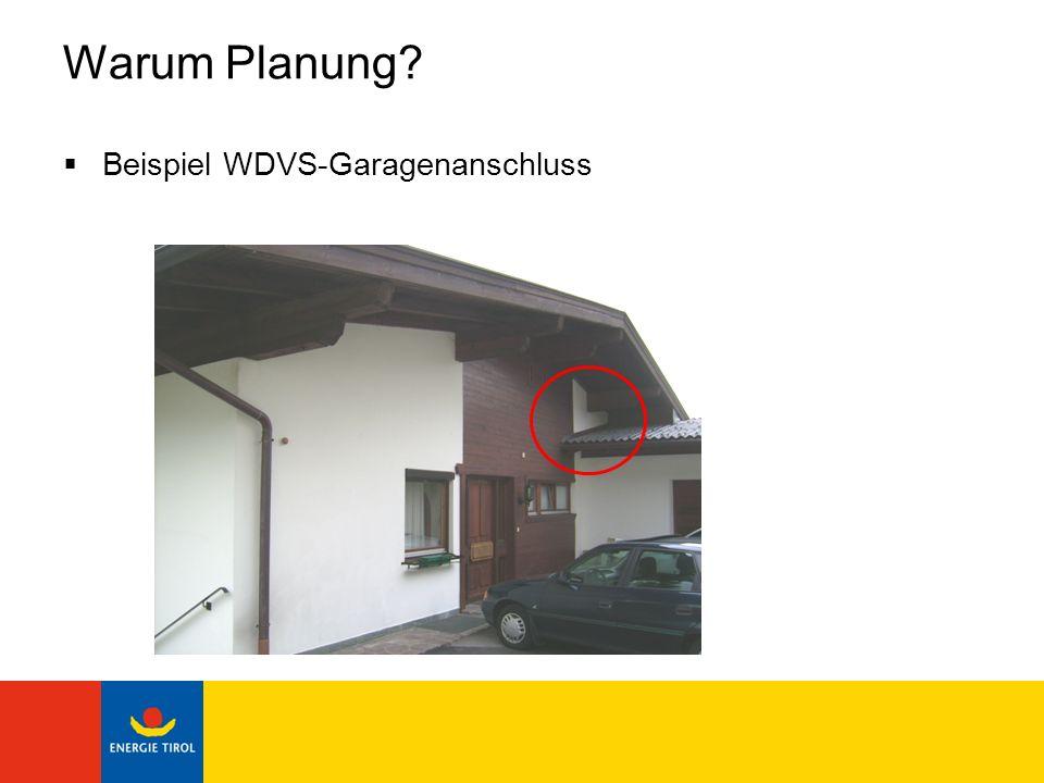 Warum Planung Beispiel WDVS-Garagenanschluss