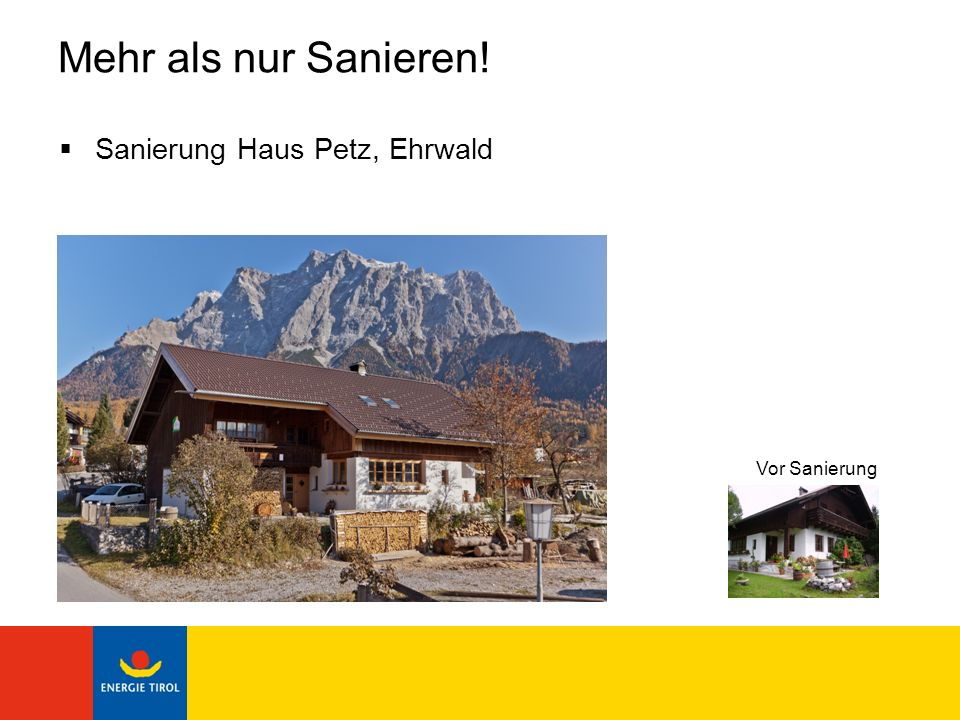Mehr als nur Sanieren! Sanierung Haus Petz, Ehrwald Vor Sanierung