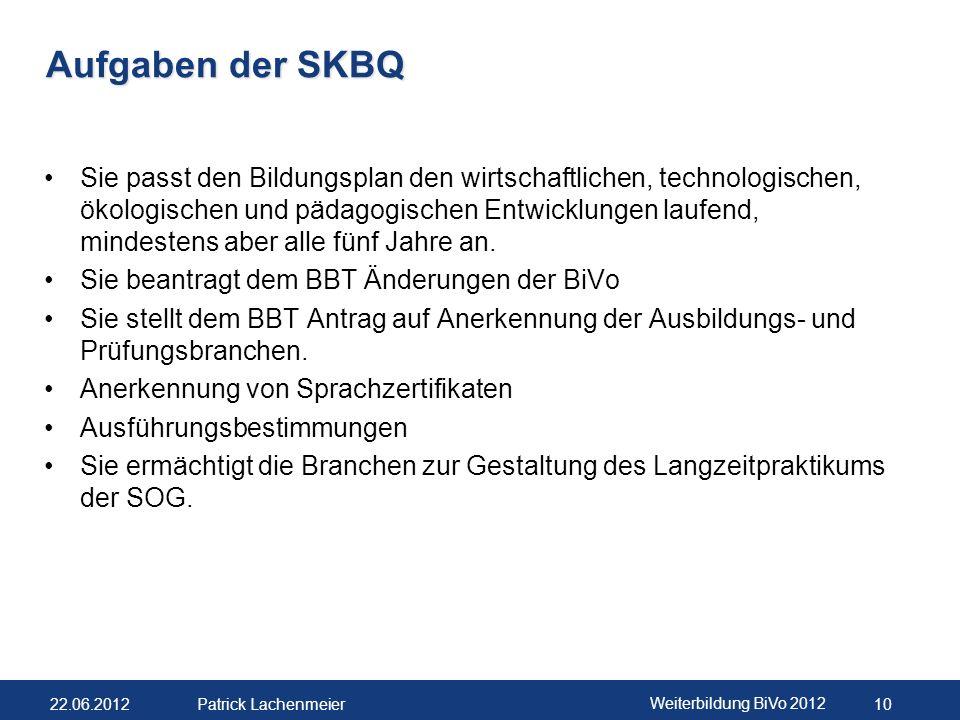 Aufgaben der SKBQ