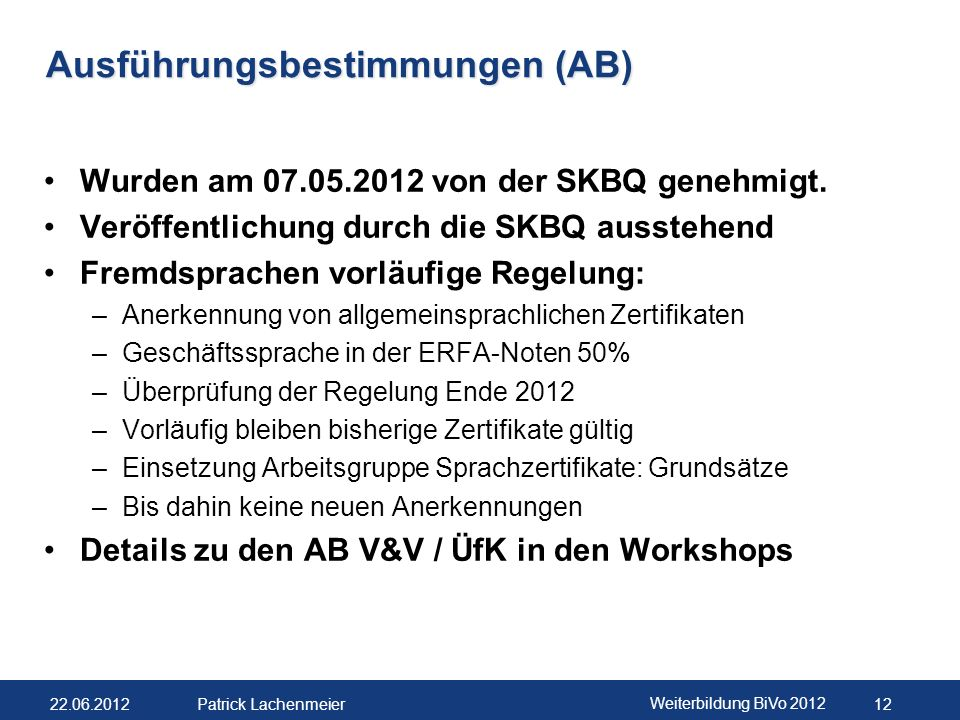 Ausführungsbestimmungen (AB)