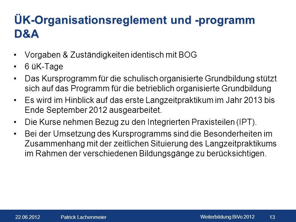 ÜK-Organisationsreglement und -programm D&A