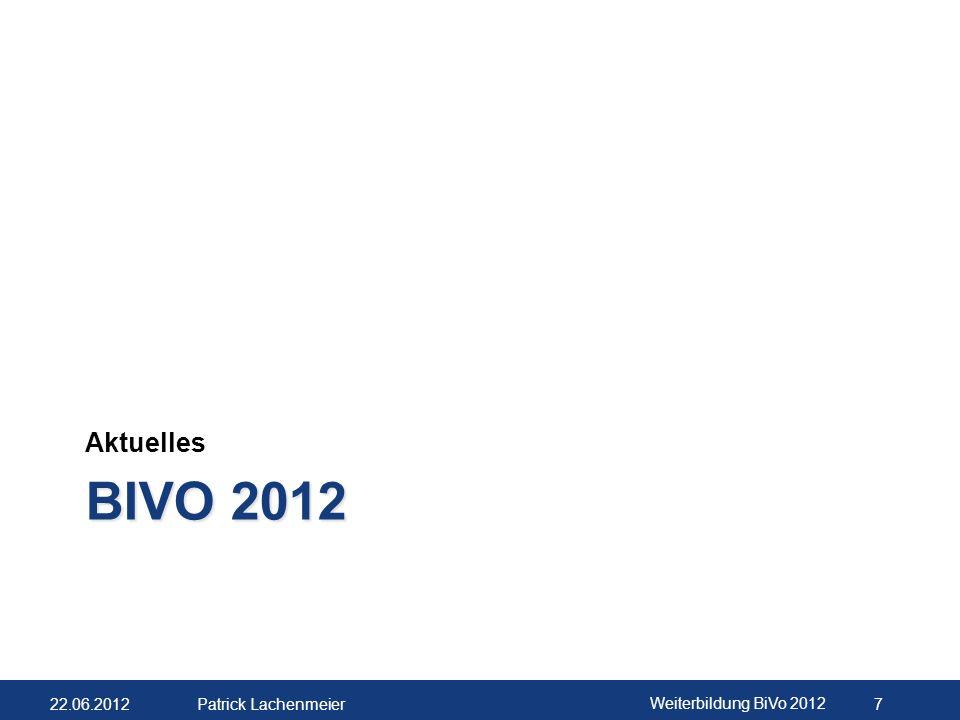 Aktuelles BiVo 2012