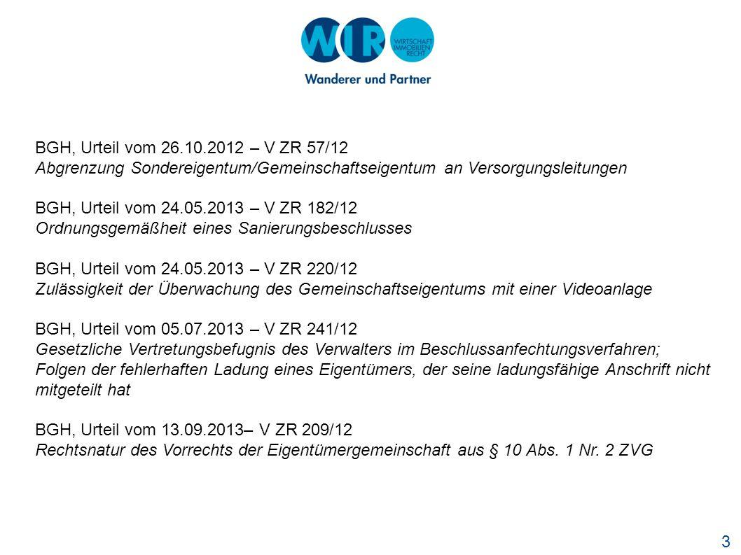 BGH, Urteil vom 26.10.2012 – V ZR 57/12 Abgrenzung Sondereigentum/Gemeinschaftseigentum an Versorgungsleitungen.