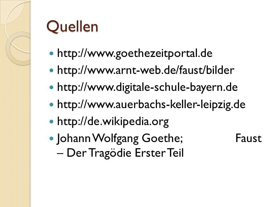 Quellen http://www.goethezeitportal.de