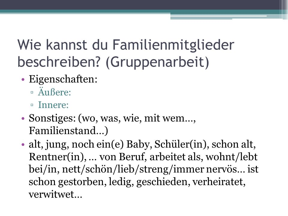 Wie kannst du Familienmitglieder beschreiben (Gruppenarbeit)