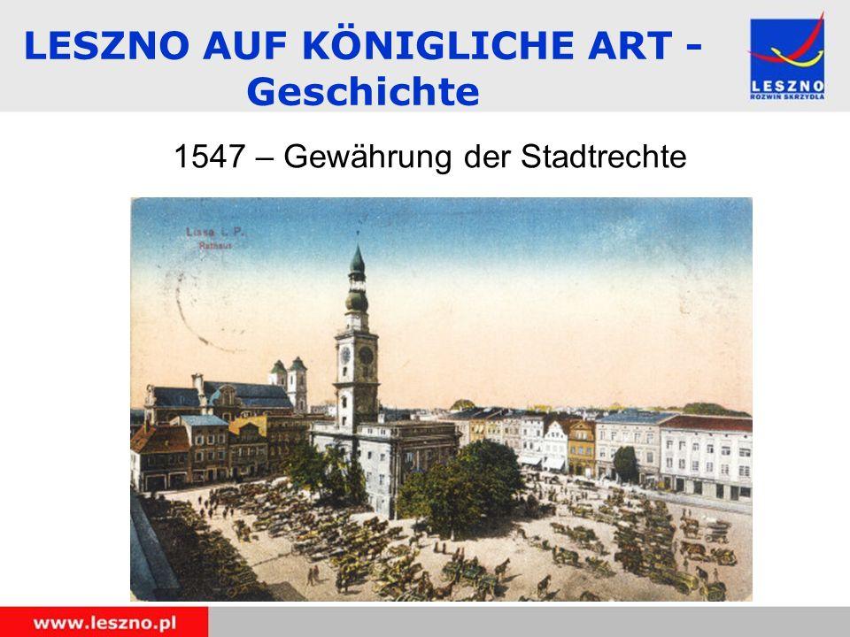 LESZNO AUF KÖNIGLICHE ART - Geschichte