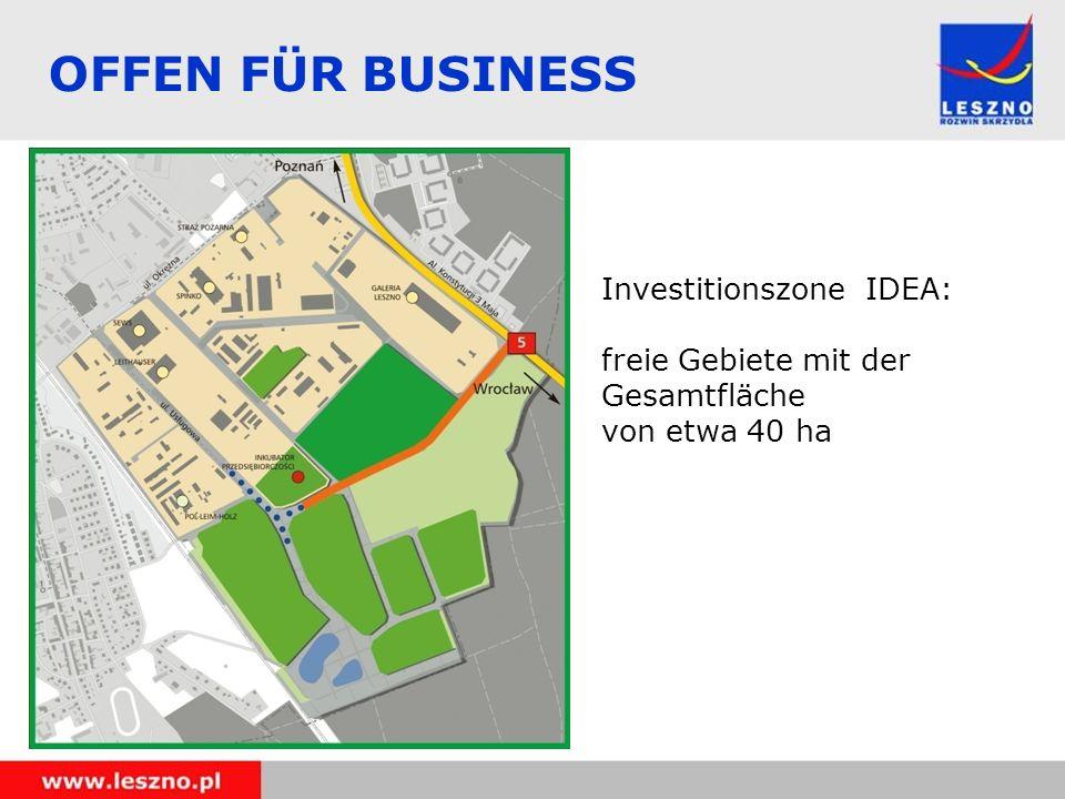 OFFEN FÜR BUSINESS Investitionszone IDEA: