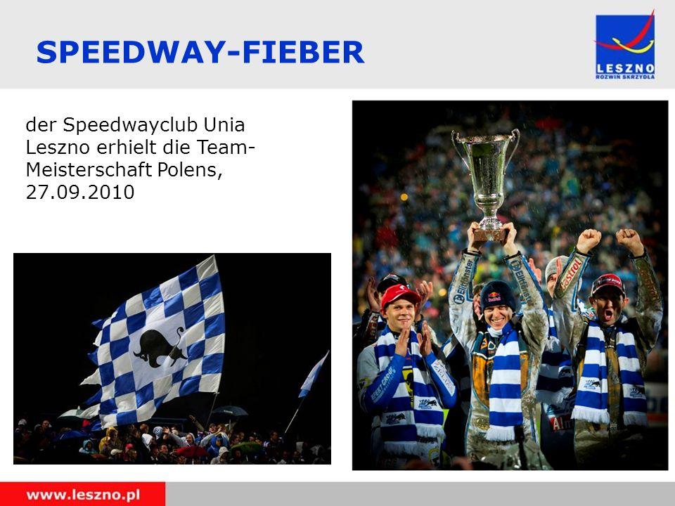 SPEEDWAY-FIEBER der Speedwayclub Unia Leszno erhielt die Team-Meisterschaft Polens, 27.09.2010 8