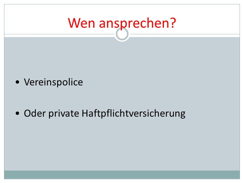 Wen ansprechen Vereinspolice Oder private Haftpflichtversicherung