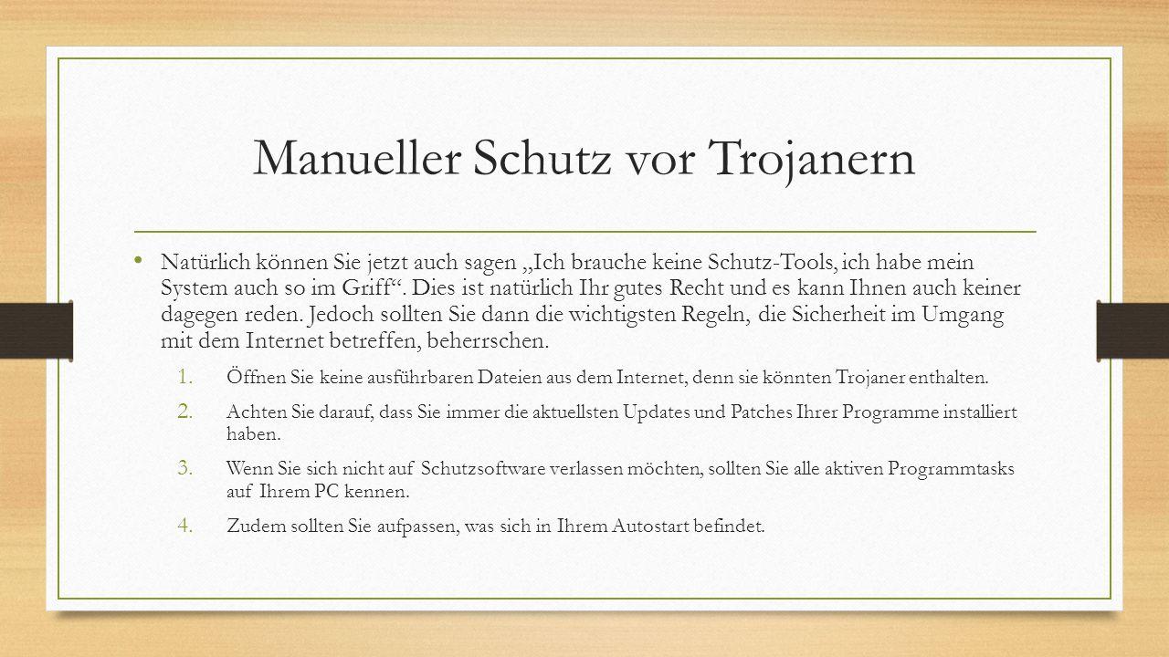 Manueller Schutz vor Trojanern