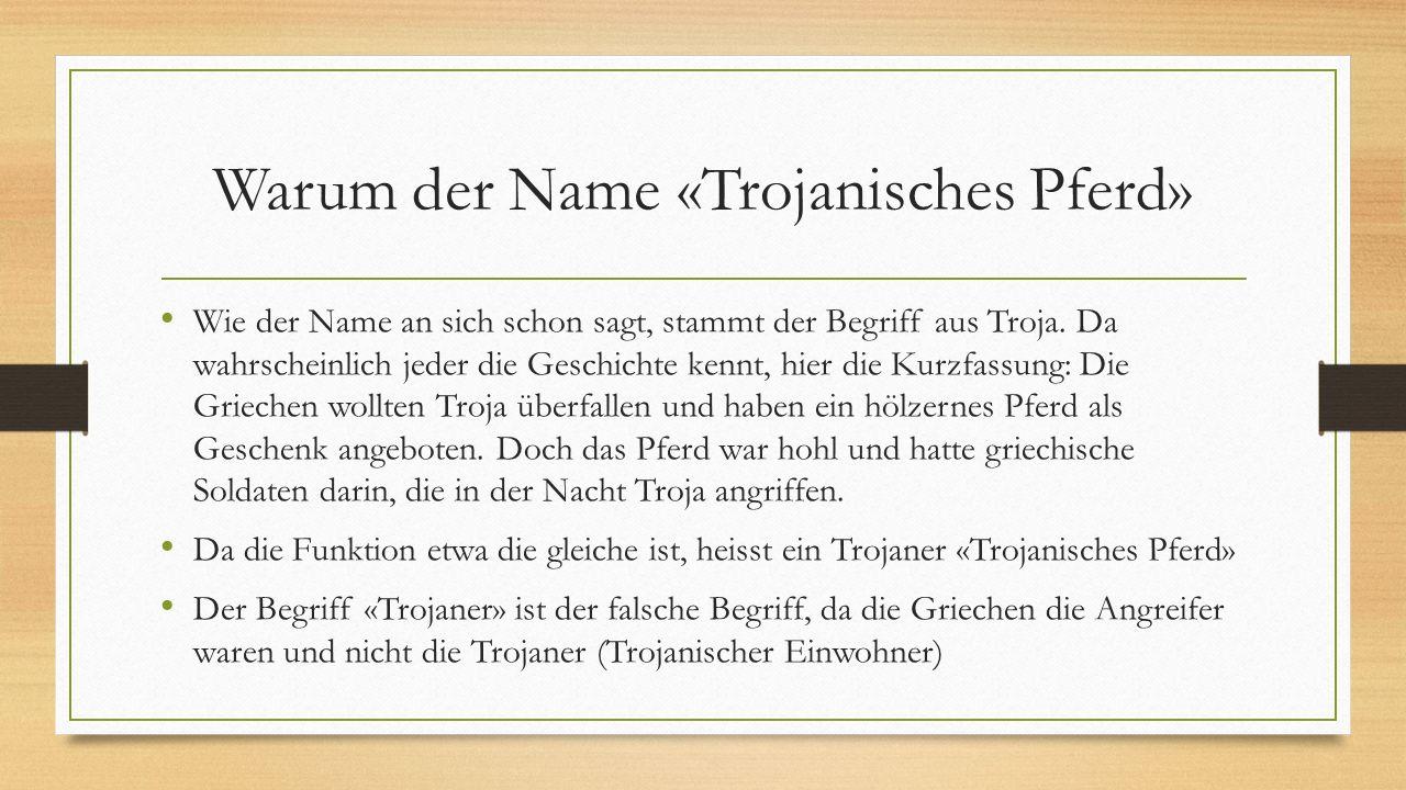 Warum der Name «Trojanisches Pferd»