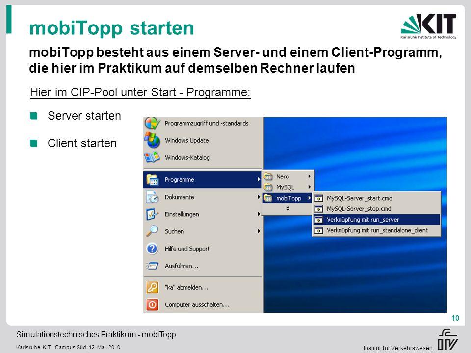mobiTopp starten mobiTopp besteht aus einem Server- und einem Client-Programm, die hier im Praktikum auf demselben Rechner laufen.