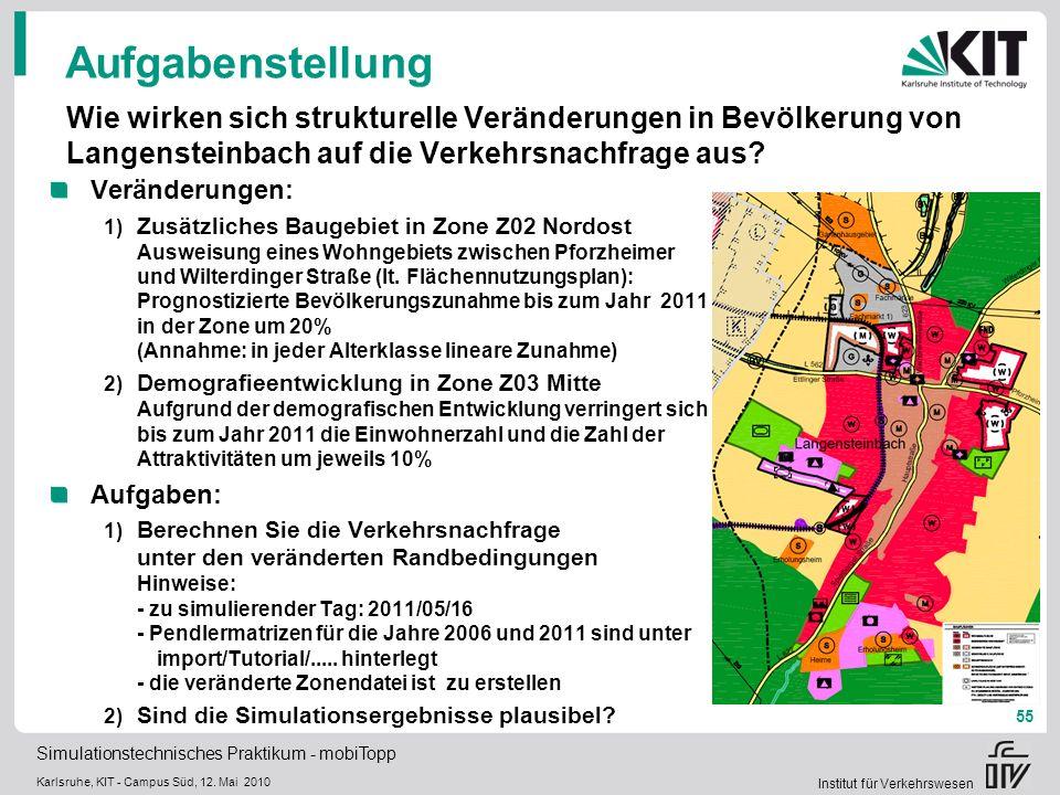 Aufgabenstellung Wie wirken sich strukturelle Veränderungen in Bevölkerung von Langensteinbach auf die Verkehrsnachfrage aus