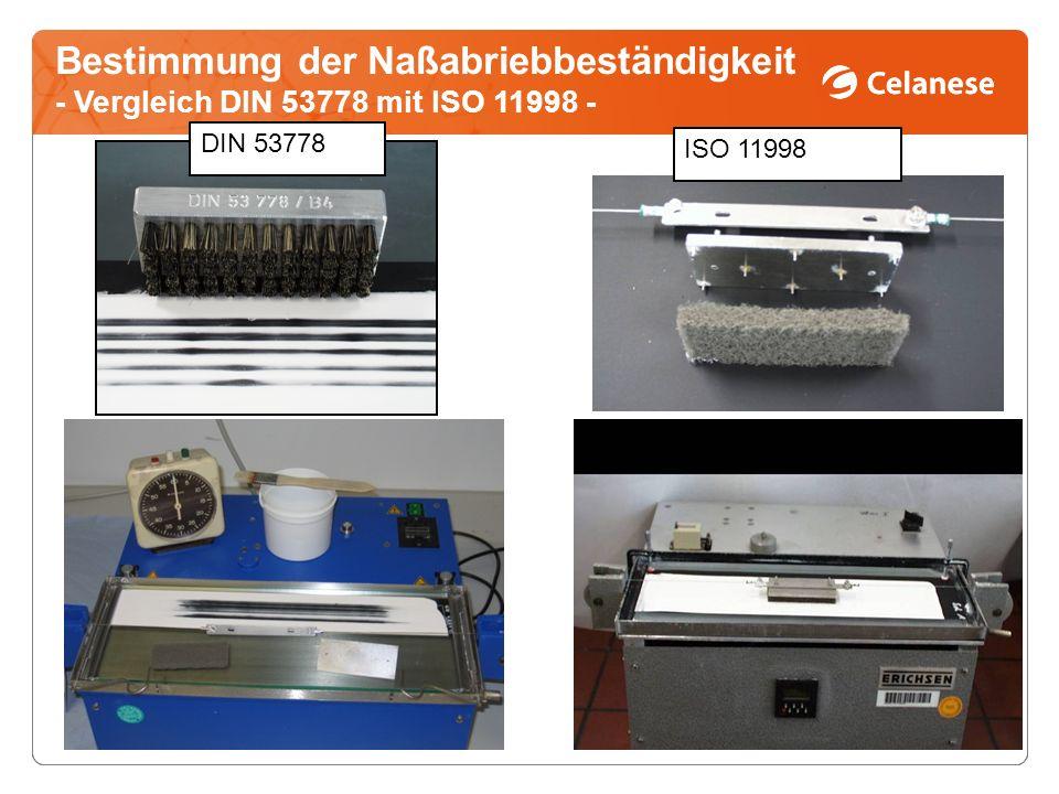 Bestimmung der Naßabriebbeständigkeit - Vergleich DIN 53778 mit ISO 11998 -