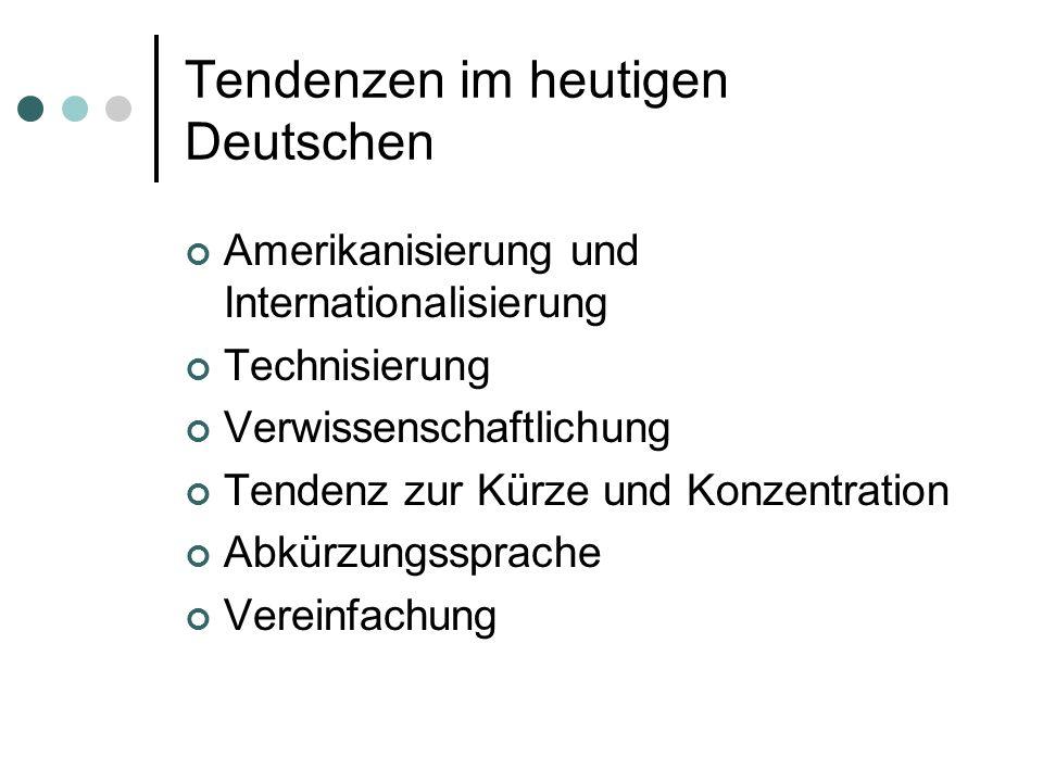 Tendenzen im heutigen Deutschen