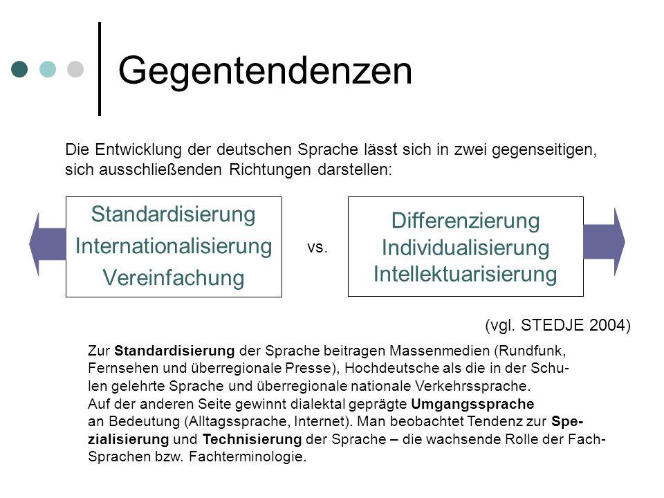 Gegentendenzen Standardisierung Differenzierung Internationalisierung