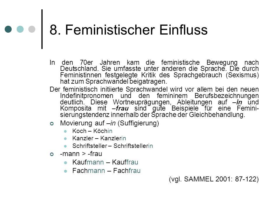 8. Feministischer Einfluss