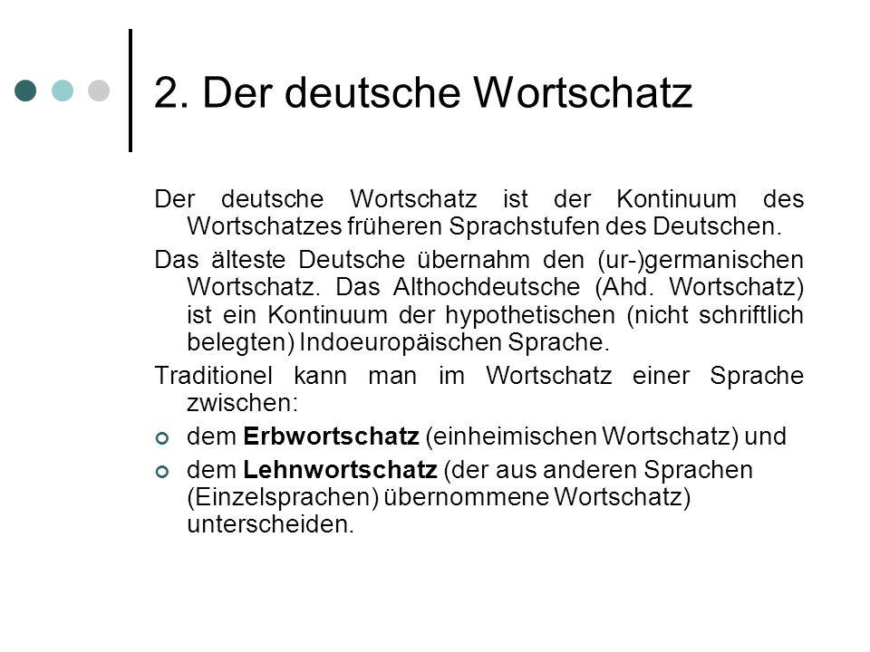 2. Der deutsche Wortschatz
