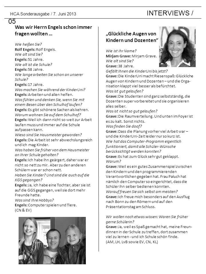 HCA Sonderausgabe / 7. Juni 2013 INTERVIEWS / 05