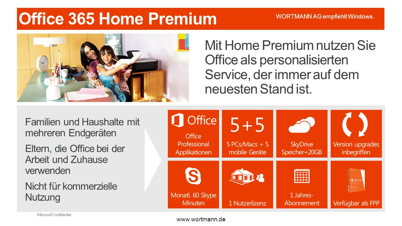 Microsoft Office365 3/28/2017. Office 365 Home Premium. WORTMANN AG empfiehlt Windows.