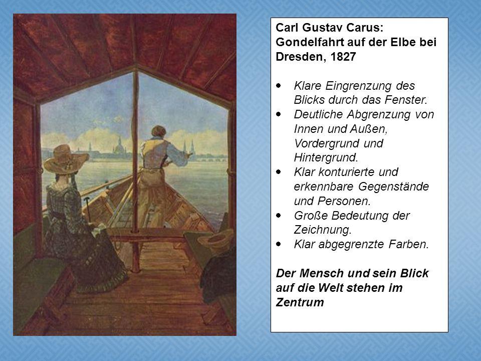 Carl Gustav Carus: Gondelfahrt auf der Elbe bei Dresden, 1827. Klare Eingrenzung des Blicks durch das Fenster.