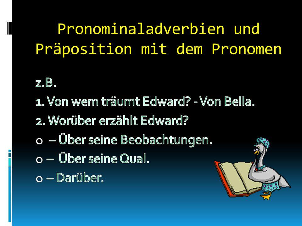 Pronominaladverbien und Präposition mit dem Pronomen