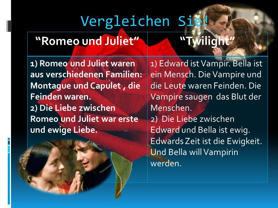 Vergleichen Sie! Romeo und Juliet Twilight