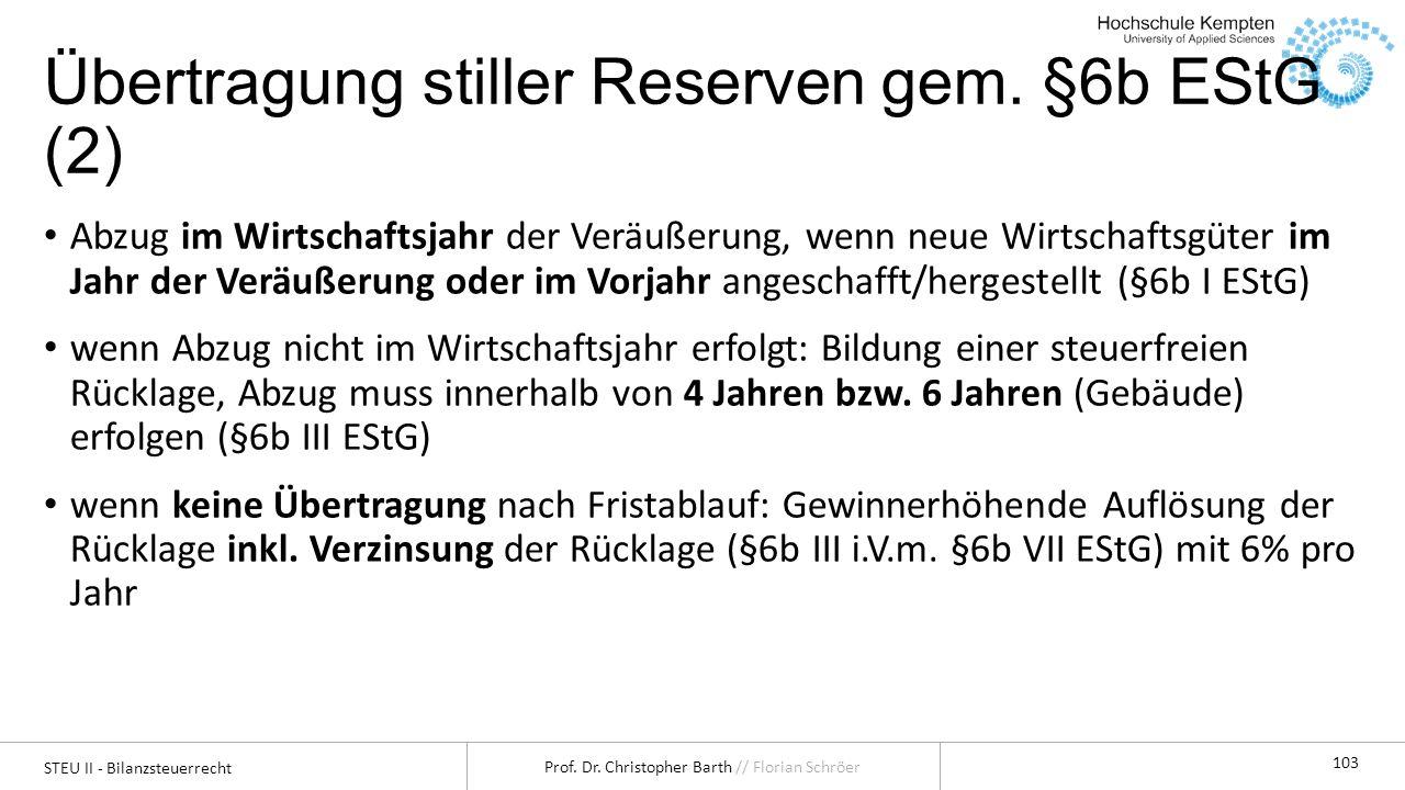 Übertragung stiller Reserven gem. §6b EStG (2)