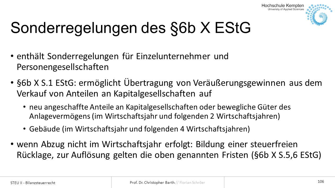 Sonderregelungen des §6b X EStG