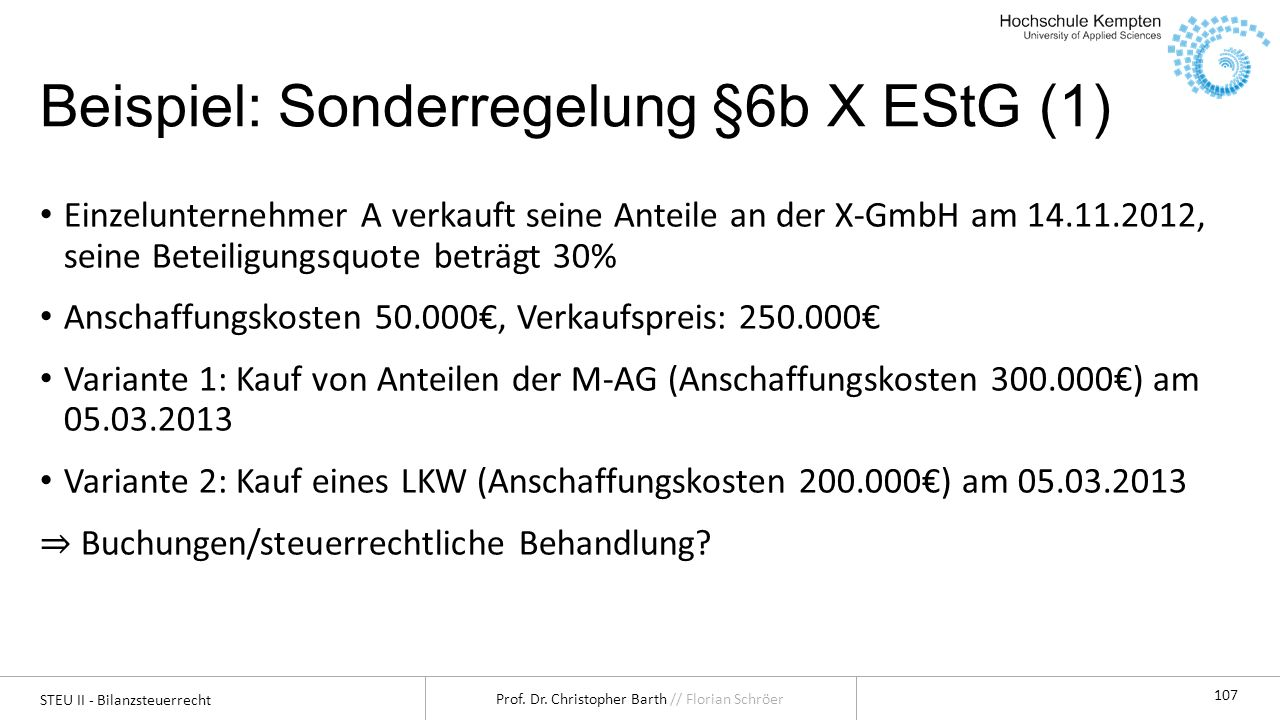 Beispiel: Sonderregelung §6b X EStG (1)