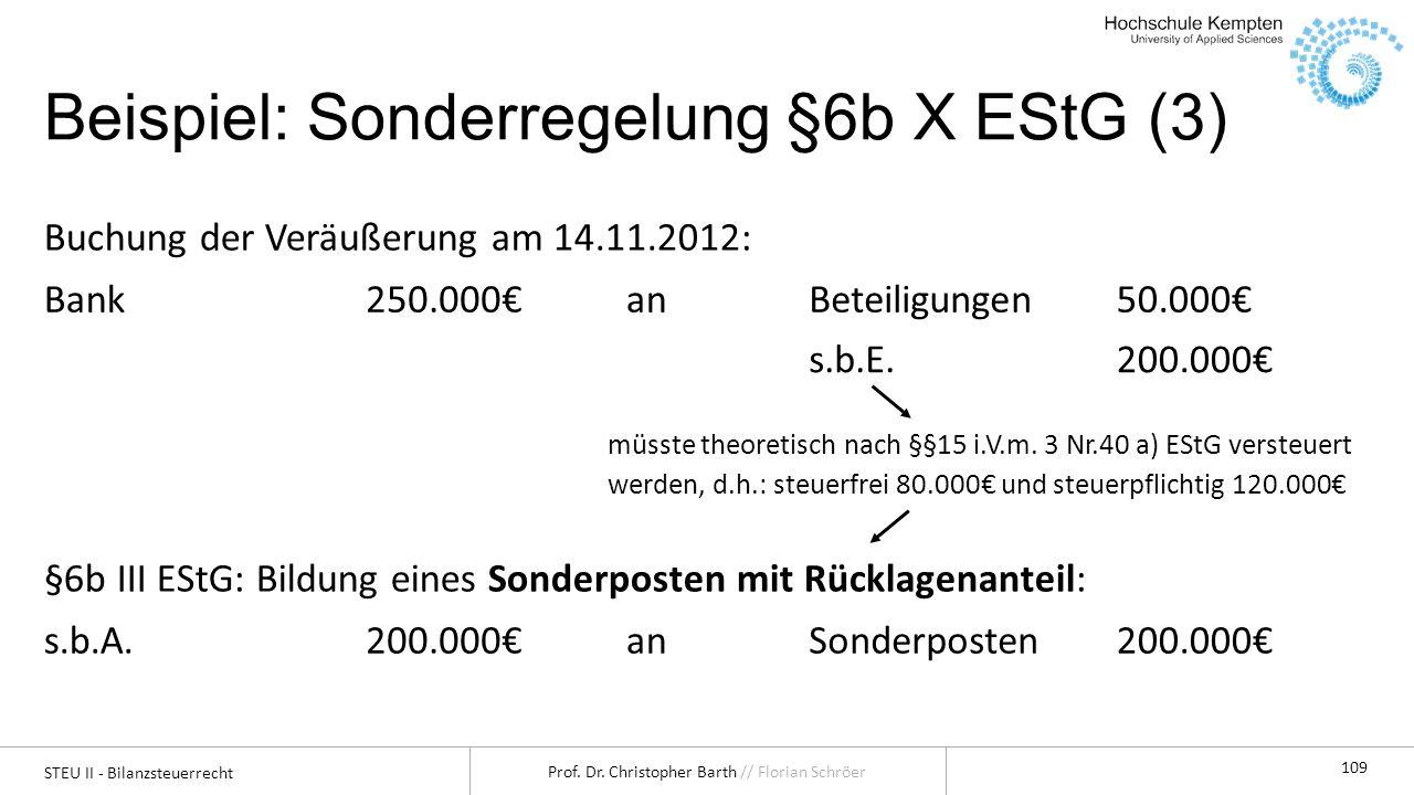 Beispiel: Sonderregelung §6b X EStG (3)