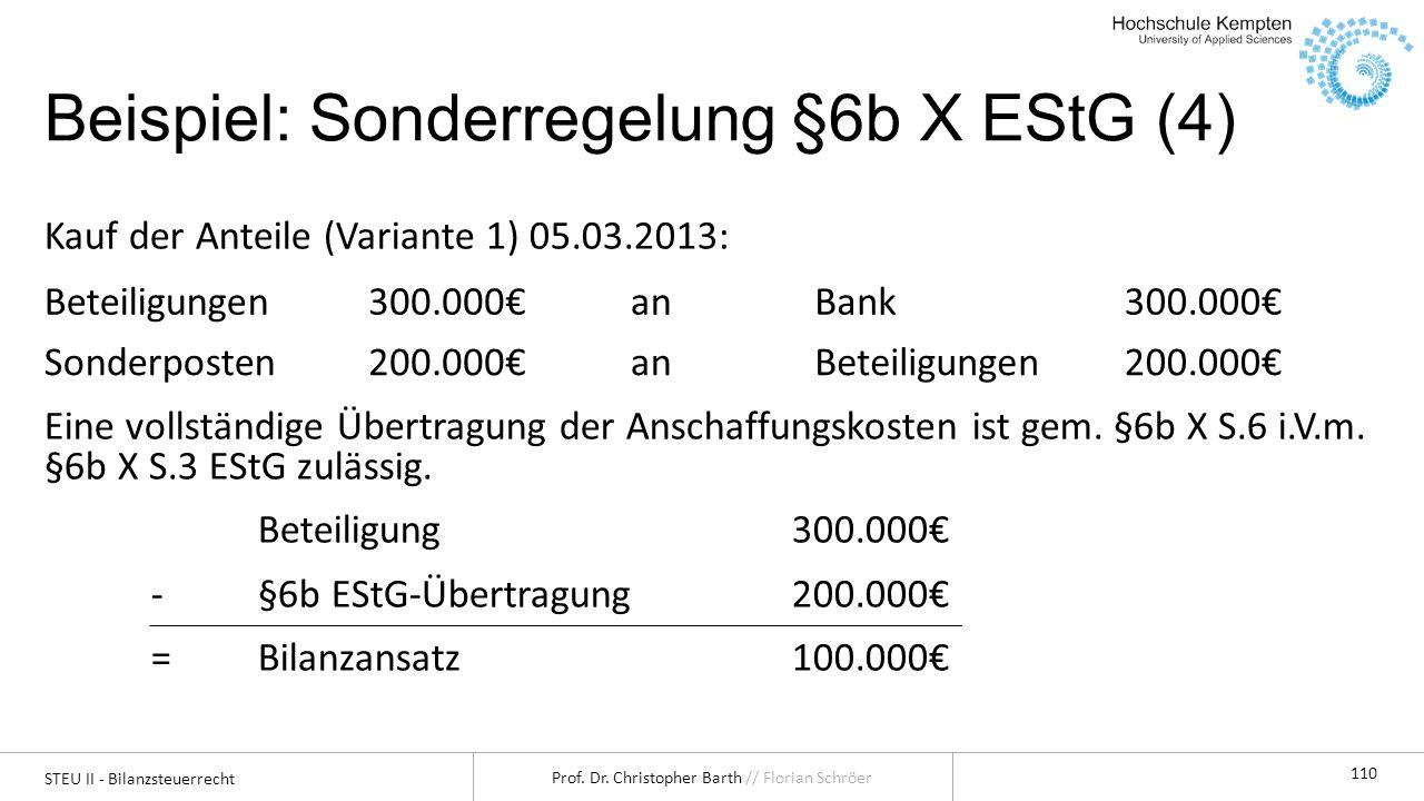 Beispiel: Sonderregelung §6b X EStG (4)
