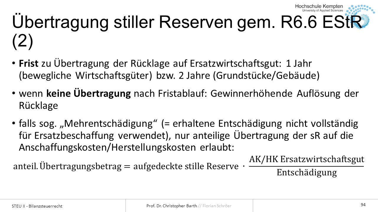 Übertragung stiller Reserven gem. R6.6 EStR (2)