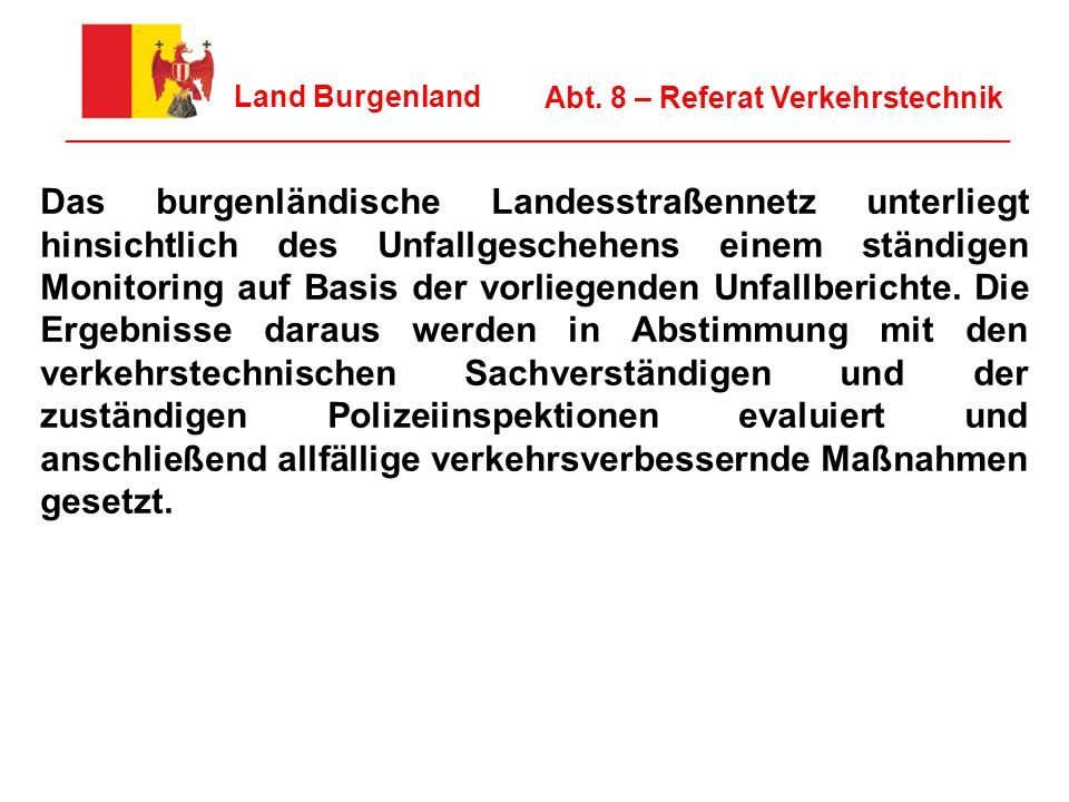 * 07/16/96. Land Burgenland. Abt. 8 – Referat Verkehrstechnik. ________________________________________________________________.