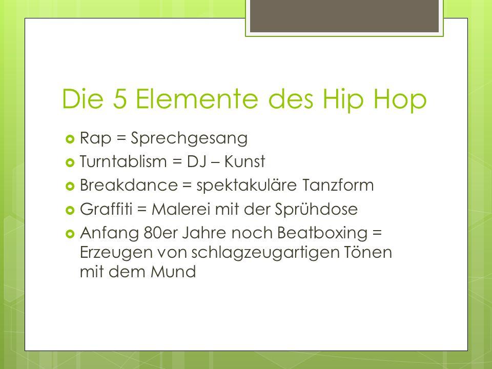 Die 5 Elemente des Hip Hop