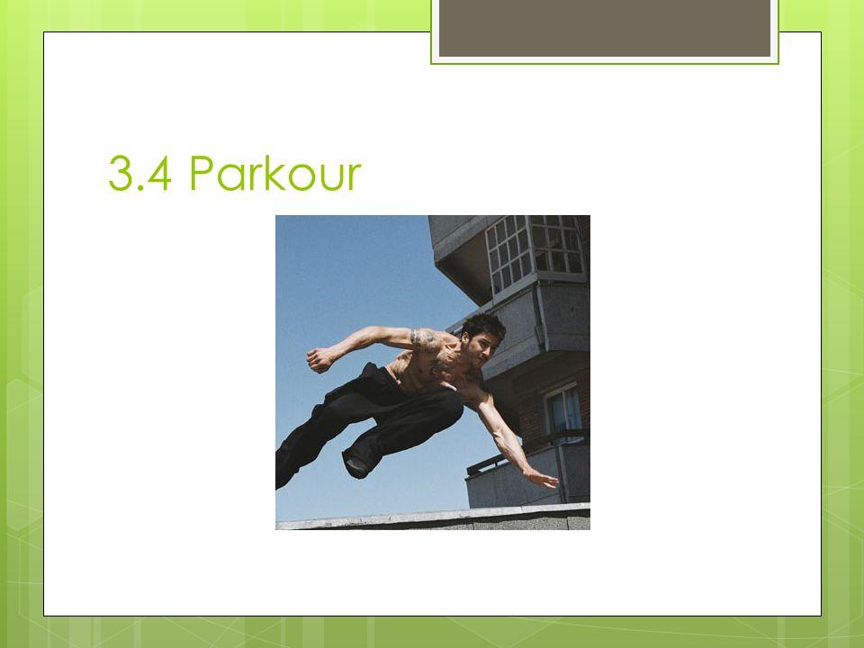 3.4 Parkour