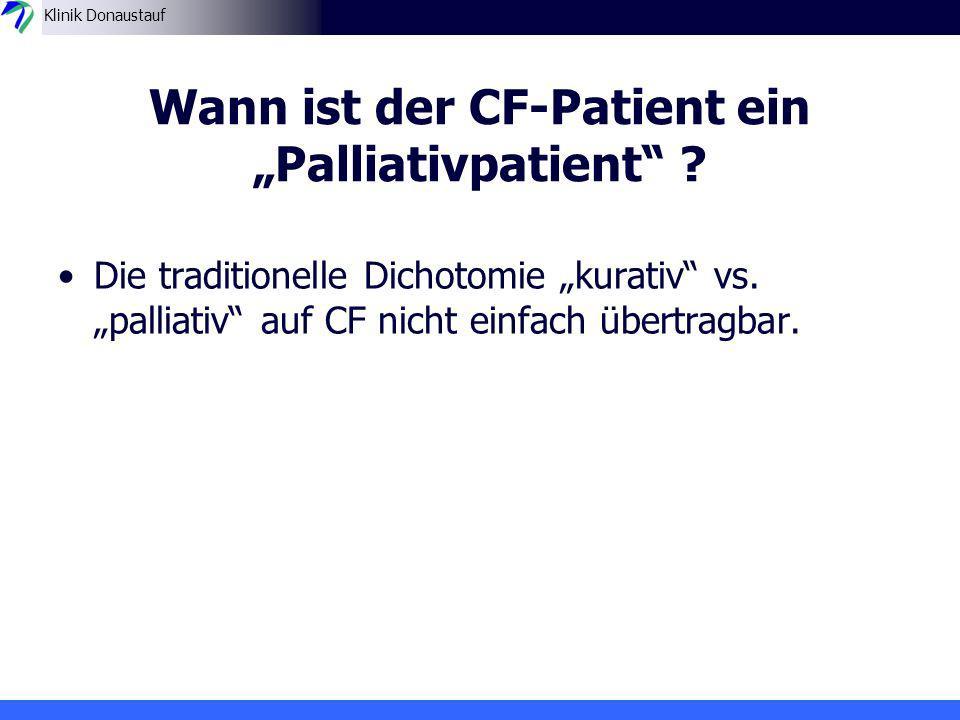 """Wann ist der CF-Patient ein """"Palliativpatient"""