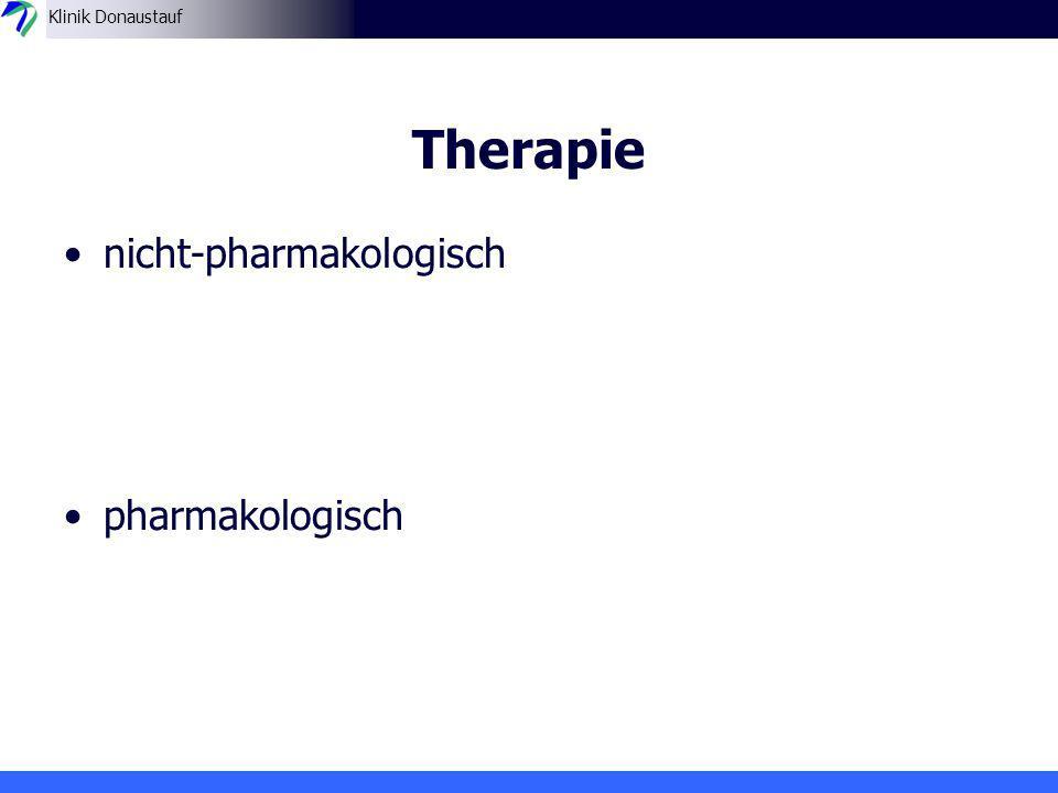 Therapie nicht-pharmakologisch pharmakologisch