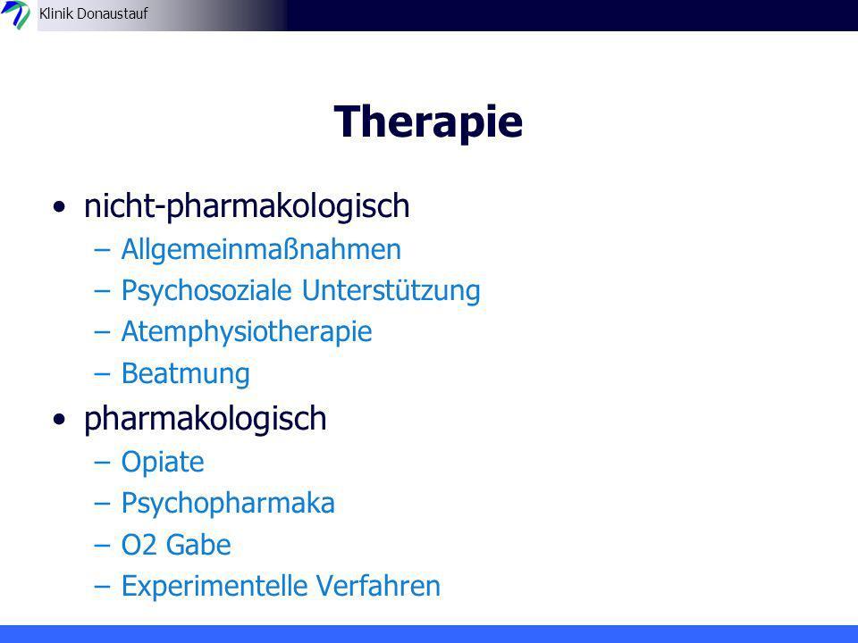 Therapie nicht-pharmakologisch pharmakologisch Allgemeinmaßnahmen