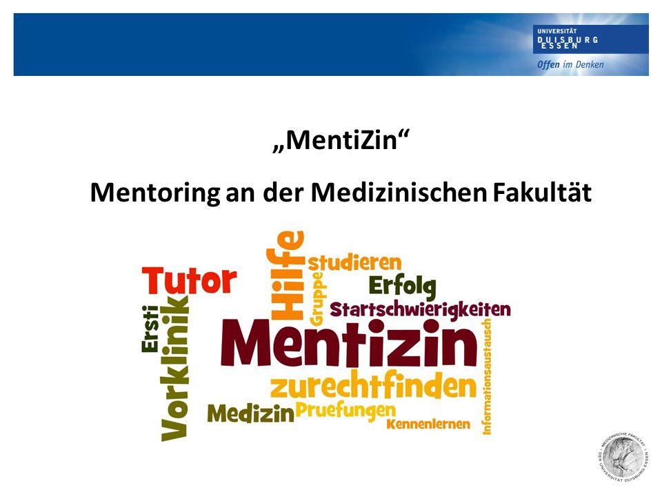 """""""MentiZin Mentoring an der Medizinischen Fakultät"""