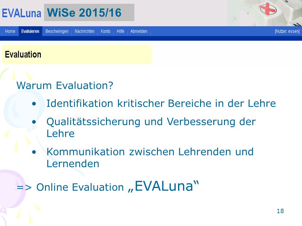 WiSe 2015/16 Warum Evaluation