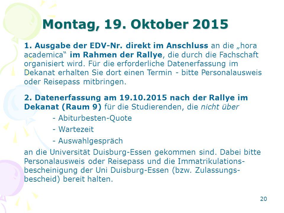 Montag, 19. Oktober 2015