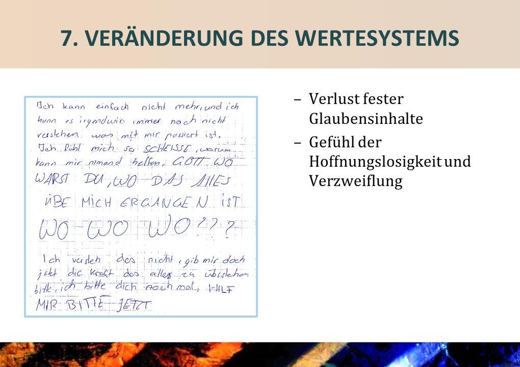 7. VERÄNDERUNG DES WERTESYSTEMS