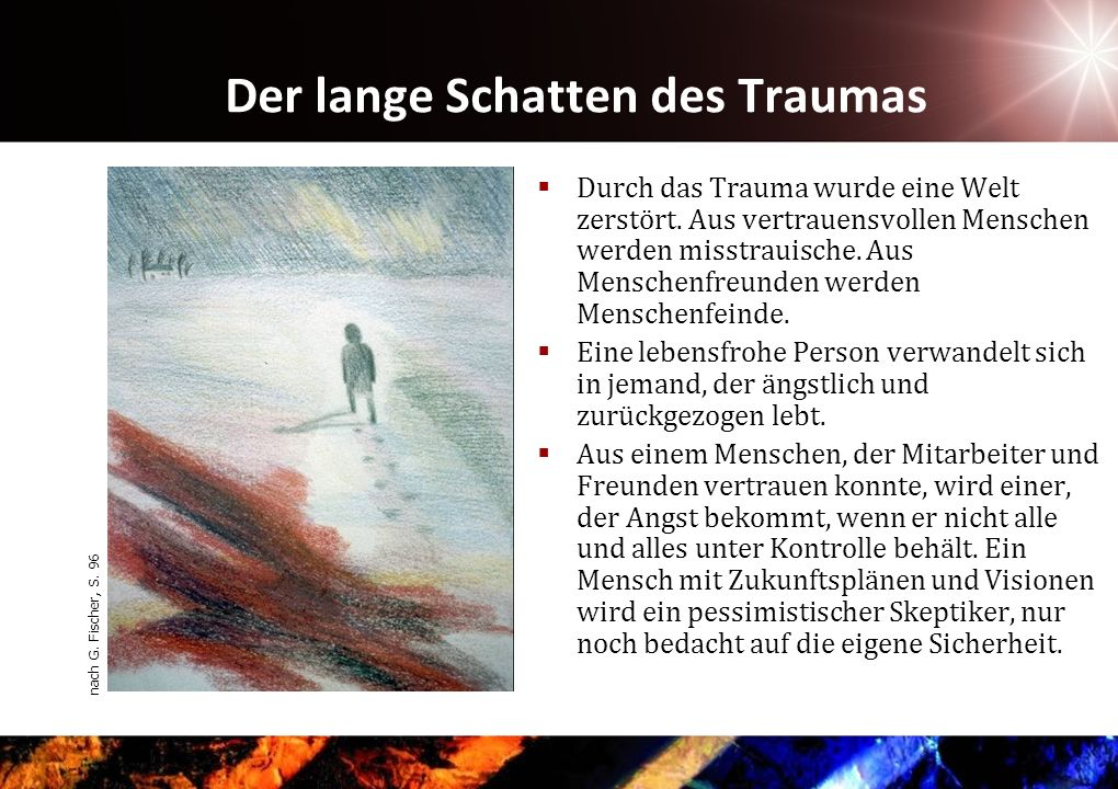 Der lange Schatten des Traumas