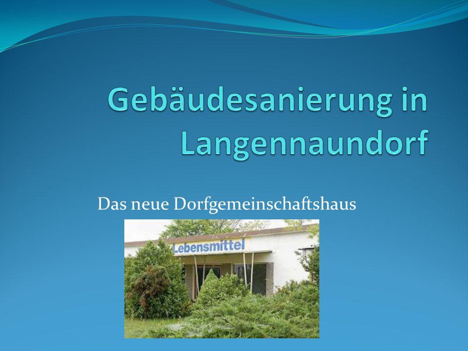 Gebäudesanierung in Langennaundorf