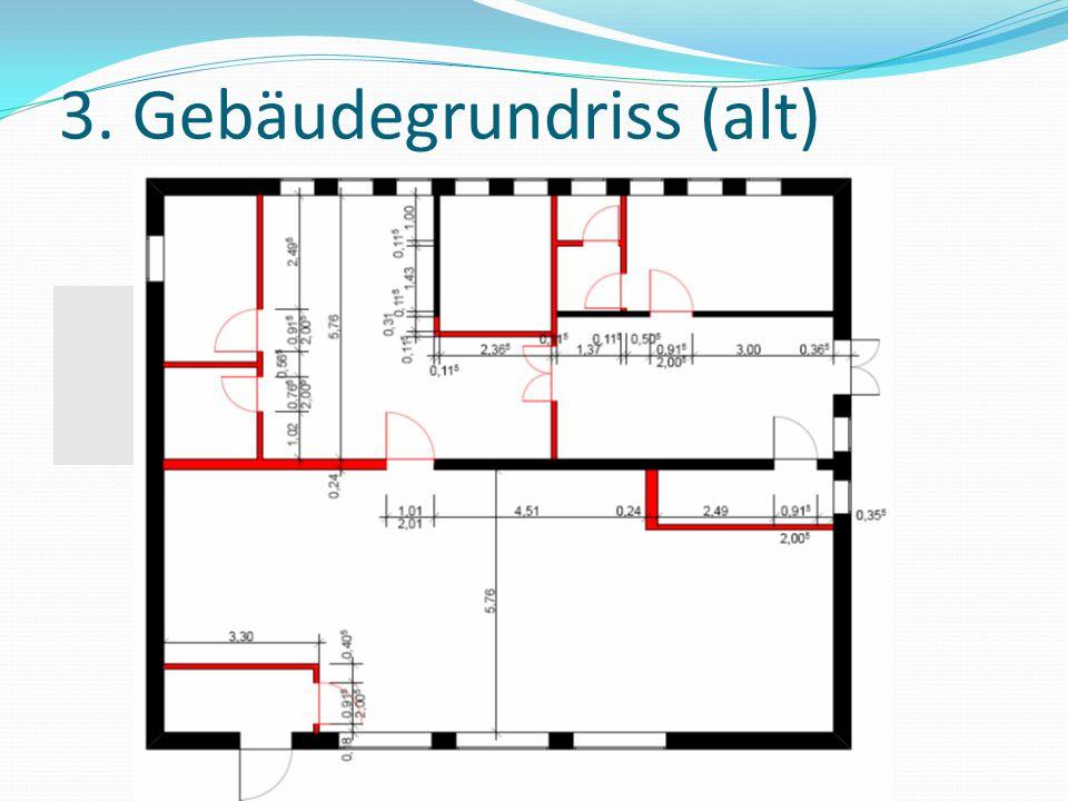 3. Gebäudegrundriss (alt)